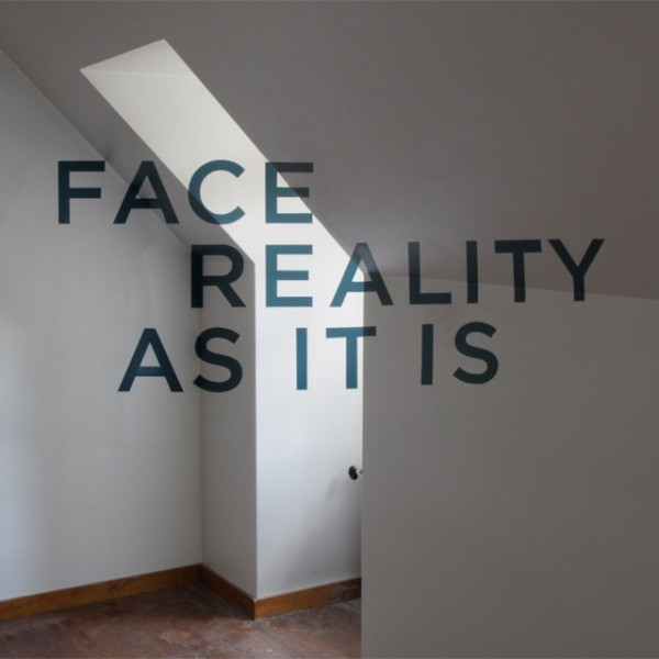 """Face Reality As It Is"" by Thomas Quinn (image by Thomas Quinn)"