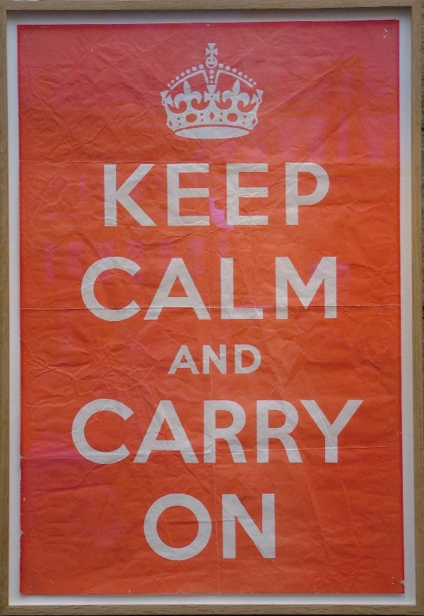 """Keep Calm and Carry On"" - the original 1939 propogranda poster..."